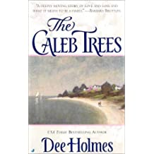 The Caleb Trees by Dee Holmes (2000-09-01)