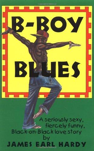 B-Boy Blues (A B-Boy Blues Novel #1)