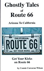 Ghostly Tales of Route 66 Arizona To California