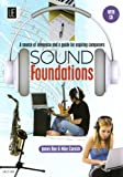 img - for Sound Foundations: A Source of Reference and a Guide for Aspiring Composers book / textbook / text book