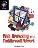 Web Browsing with Microsoft Network, Jeff Bankston, 0761502882