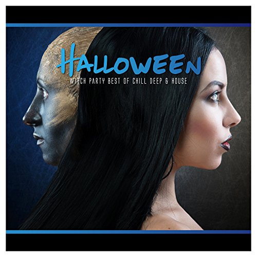 Halloween Witch Party Best of Chill Deep & House