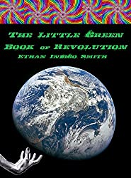 The Little Green Book of Revolution (English Edition)