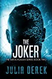 The Joker: A Thriller (The Meta-Human Series Book 2)