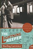 img - for The Lightning Keeper[ THE LIGHTNING KEEPER ] by Lawrence, Starling (Author) Jun-12-07[ Paperback ] book / textbook / text book
