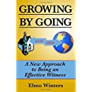 Growing by Going: A New Approach to Being an Effective Witness
