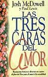Las Tres Caras del Amor, Josh McDowell, 0789904616