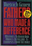 Fathers Who Made a Difference, Dietrich Gruen, 0805410570