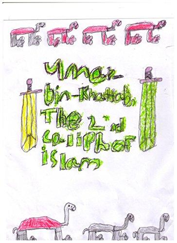 The Life of Umar Bin Khattab (Islamic books for children Book 1)