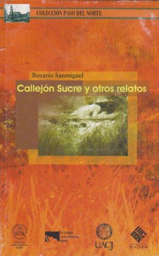 Callejon Sucre y otros relatos (Spanish Edition)