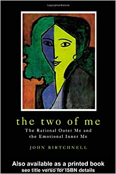 The Two of Me: The Rational Outer Me and the Emotional Inner Me