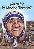 Quien Fue La Madre Teresa? (Who Was Mother Teresa?) (Turtleback School & Library Binding Edition) (Spanish Edition)
