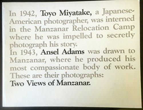 - Two Views of Manzanar: An Exhibition of Photographs By Ansel Adams / Toyo Miyatake