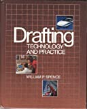 Drafting Technology and Practice, William Perkins Spence and McGraw-Hill Staff, 0026762900