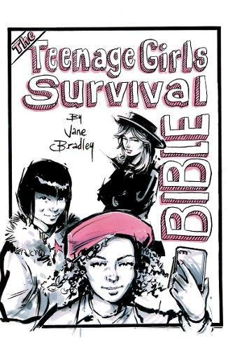 The Teenage Girls Survival Bible Jane Bradley