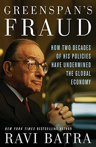 National Bank Stock - Greenspan's Fraud: How Two Decades of His Policies Have Undermined the Global Economy