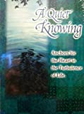 A Quiet Knowing: Anchors for the Heart in the Turbulence of Life