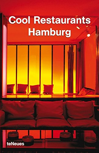 Cool Restaurants Hamburg by teNeues