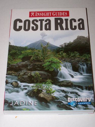 Costa Rica Insight Guide (Insight Guides) Insight Guide Engelstalig