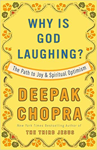 The Path to Joy and Spiritual Optimism Why Is God Laughing?