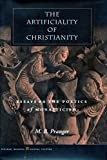 The Artificiality of Christianity 9780804745246