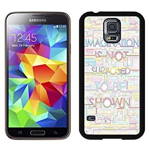 NEW Unique Custom Designed Samsung Galaxy S5 I9600 G900a G900v G900p G900t G900w Phone Case With Imagination Is Not Supposed To Be Shown_Black Phone Case