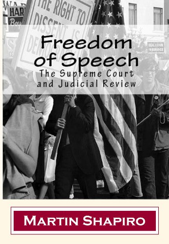 Freedom of Speech: The Supreme Court and Judicial Review (Classics of Law & Society) (English Edition)
