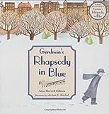 Gershwin's Rhapsody in Blue, Anna Harwell Celenza, 1570915563