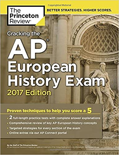 Amazon cracking the ap european history exam 2017 edition the ap european history exam 2017 edition proven techniques to help you score a 5 college test preparation 9781101919934 princeton review books fandeluxe Images