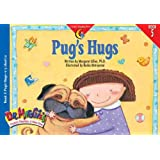 Pugs Hugs (Dr. Maggie's Phonics Readers: A New View (Paperback))