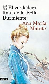 El verdadero final de la Bella Durmiente par María Matute