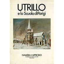 Utrillo e la Scuola di Parigi. 11 marzo - 12 aprile 1978.