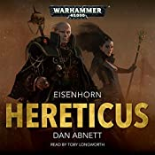 Hereticus: Warhammer 40,000: Eisenhorn, Book 3 | Dan Abnett