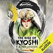 Avatar: The Last Airbender: The Rise of Kyoshi: The Kyoshi Novels, Book 1