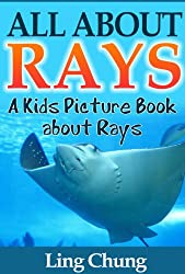 Children's Book About Rays: A Kids Picture Book About Rays with Photos and Fun Facts (English Edition)