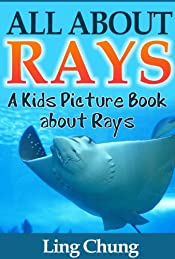 Children's Book About Rays: A Kids Picture Book About Rays with Photos and Fun Facts