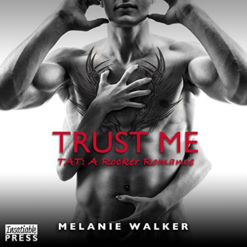 Trust Me: TAT: A Rocker Romance, Book 1 Audiobook [Free Download by Trial] thumbnail