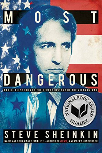 Vietnam Paper - Most Dangerous: Daniel Ellsberg and the Secret History of the Vietnam War (Bccb Blue Ribbon Nonfiction Book Award (Awards))