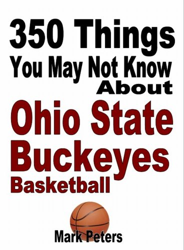 350 Things You May Not Know About Ohio State Basketball