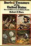 Buried Treasure of the United States, Robert Marx, 0679507957