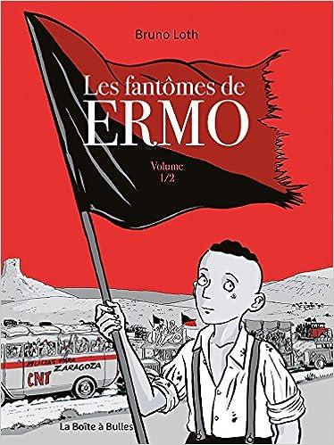 Les fantômes de Ermo Vol 1/2 (BB.HORS-CHAMP): Amazon.es: LOTH ...