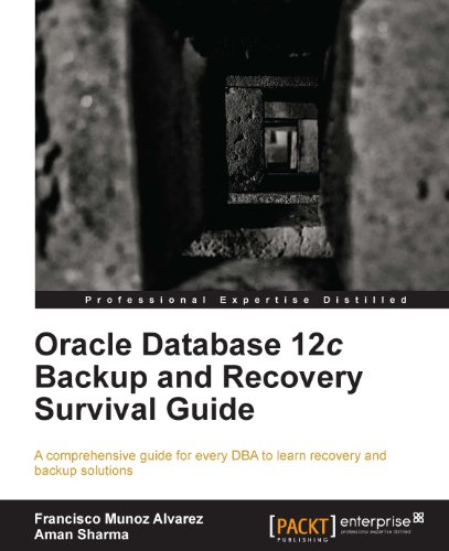 Download Oracle Database 12c Backup and Recovery Survival Guide Pdf