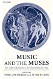 Music and the Muses: The Culture of 'Mousik-e' in the Classical Athenian City