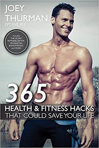 365 health and fitness hacks joey thurman 9781483561011 amazon