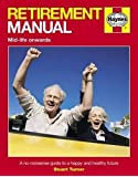 Retirement Manual (Pbk) (Haynes Manual)