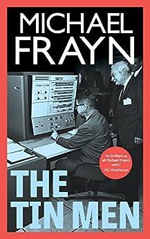 The Tin Men (Valancourt 20th Century Classics) by [Frayn, Michael]