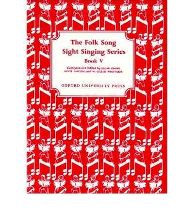 Download [(Folk Song Sight Singing Book 5)] [Author: Edgar Crowe] published on (December, 2007) ebook