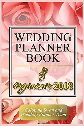 wedding planner book and organizer 2018 wedding planner organizer