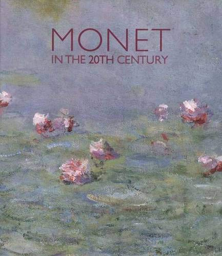 Monet In The 20th Century