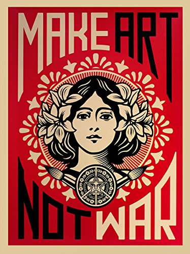 Shepard Fairey Artprint Make Art Not War!